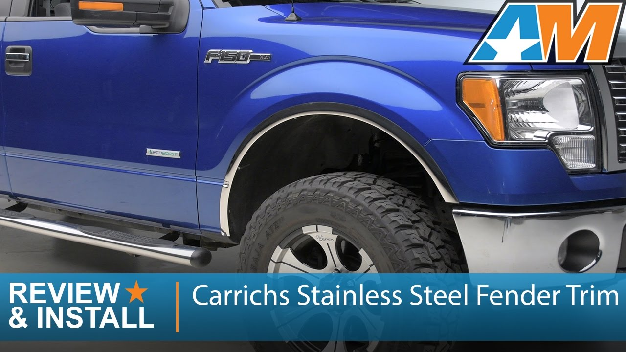 2009 2014 Ford F 150 Carrichs Stainless Steel Fender Trim Review