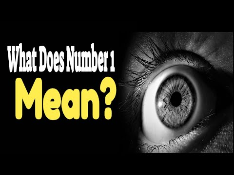 Number 1 Meaning In Numerology:Keep Seeing Number 1 Everywhere?