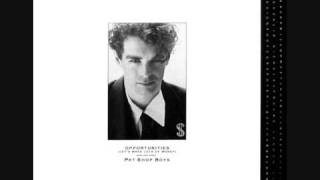 Opportunities (Original 1985 Release) - Pet Shop Boys