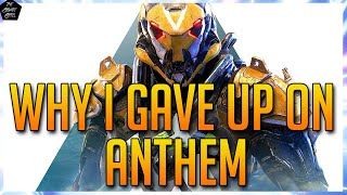 WHY I GAVE UP ON ANTHEM: THE BIGGEST PVE DISAPPOINTMENT EVER!