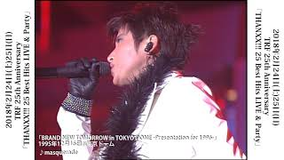 masquerade/TRF 「BRAND NEW TOMORROW in TOKYO DOME -Presentation for...