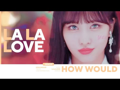 "How would TWICE sing ""LA LA LOVE"" (WJSN) Line Distribution [Color Coded]"