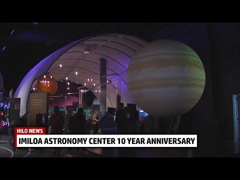 Imiloa Astronomy Center Celebrates 10 Years