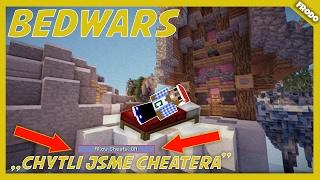 ► Minecraft MiniHry ◄ - BedWars   CHYTILI JSME CHEATERA !!! w/Firrst - [CZ/SK] ❤