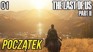 Zagrajmy w The Last of Us 2 - POCZĄTEK GRY [#01]