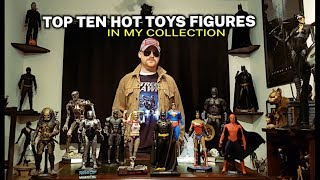TOP TEN HOT TOYS FIGURES IN MY COLLECTION