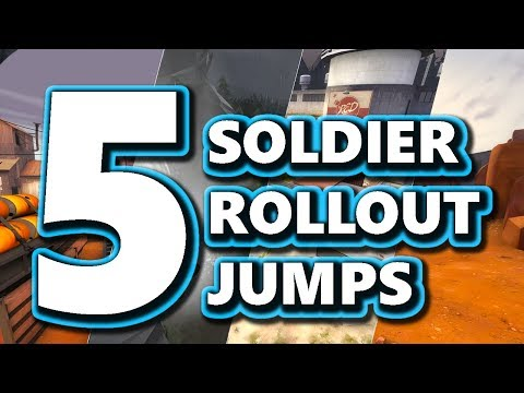 TF2: How to Do 5 Awesome Rollout Jumps - Soldier Guide
