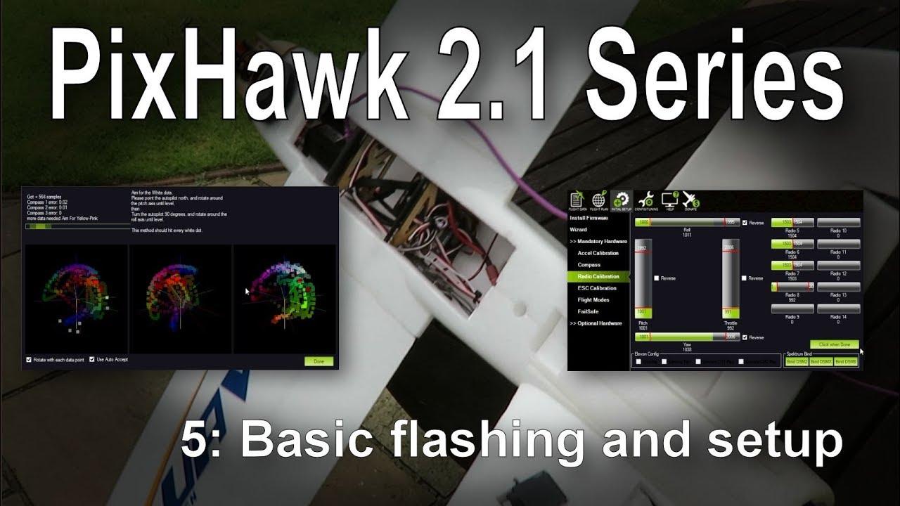 (5/9) Introduction to PixHawk 2 1: Flashing firmware and basic setup tips