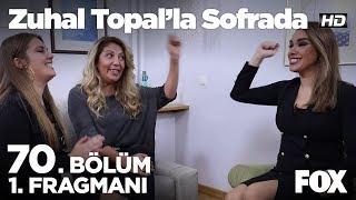 Zuhal Topal'la Sofrada 70. Bölüm 1. Fragmanı