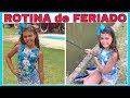 MINHA ROTINA DA MANHÃ e MINHA ROTINA DA TARDE do MEU FERIADO (2018) | NICOLE DUMER