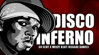 Download Mp3 Disco Inferno__50 Cent_wezzy Beat Mix  Reggae Dance