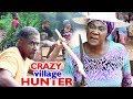CRAZY VILLAGE HUNTER 7&8  (New Movie) - Mercy Johnson 2019 Latest Nigerian Nollywood Movie