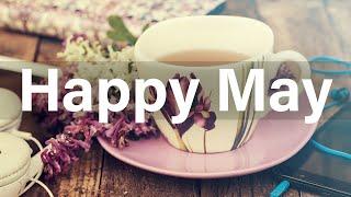 Happy May Jazz - Good Mood Jaz…