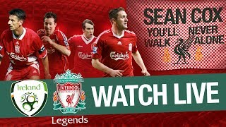 ROI XI v Liverpool Legends | Sean Cox Charity Match