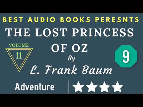 the-lost-princess-of-oz-chapter---9-by-l.-frank-buam-full-audiobook