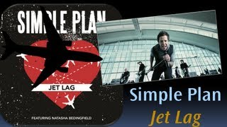 Simple Plan - Jet Lag ft. Kelly Cha (Lyrics)