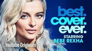 Bebe Rexha Best.Cover.Ever. - Episode 7