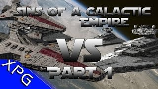 Lets Play... Sins of a Galactic Empire 4 vs The Empire (Part 1/3)