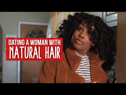 Dating A Woman With Natural Hair