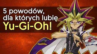 5 powodów, dla których lubię anime YU-GI-OH!