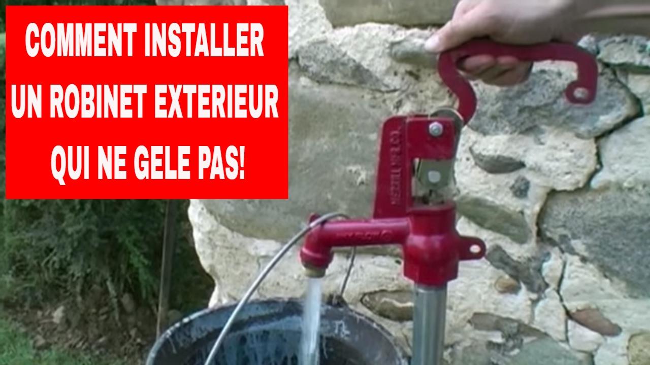 comment installer un robinet exterieur qui ne g le pas
