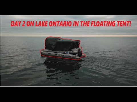 Lake Ontario Fishing! Day 2 On The Floating Tent!