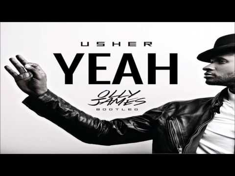 Usher - Yeah (Olly James Remix) *FREE DOWNLOAD*