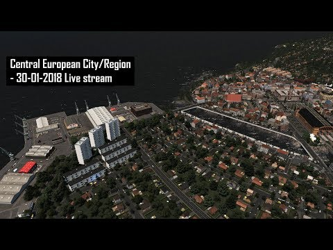 Cities: Skylines - Central European City/Region - 30-01-2018 Live stream