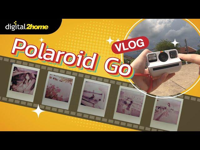 Vlog with Polaroid Go ลองใช้งานจริงพร้อมรีวิวภาพไปเลย #polaroid #instant