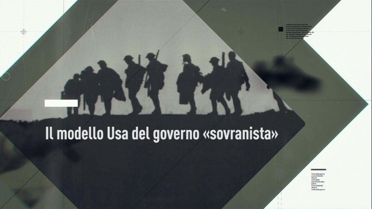 L'Arte della Guerra: Il modello Usa del governo «sovranista» (IT, ENG, DE, FR, SP, PT, RO, DAN,