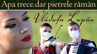 Download Vladuta Lupau - Apa trece, dar pietrele raman