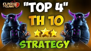 """Th10 'TOP 4 BEST"""" 3 Stars Attack Strategy   SUBSCRIBERS CLAN WAR!   Clash Of Clans"""