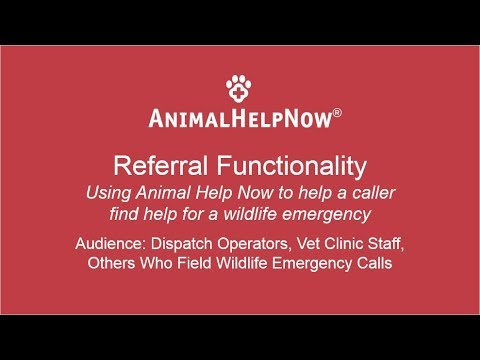 Animal Help Now Referral Functionality (for Wildlife Emergencies and Conflicts)