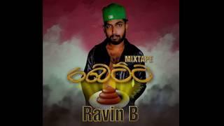 Ravin B - Betta - Mixtape (ahasa)