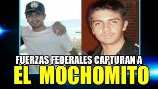 El Mochomito ; Capturado por Fuerzas Federales en Jalisco