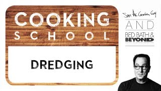 Cooking Term What Is Dredging