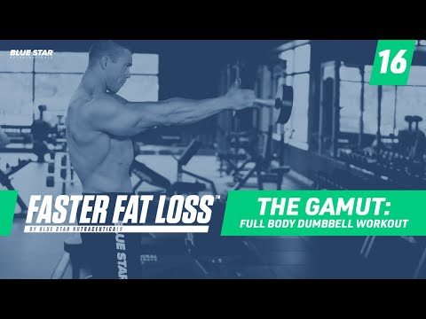 The Gamut: Full Body Dumbbell Workout   Faster Fat Loss™