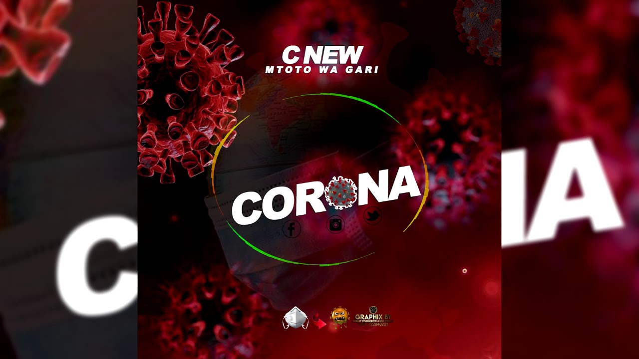 C New Corona Official Audio Graphix By Bullet Stunnerz