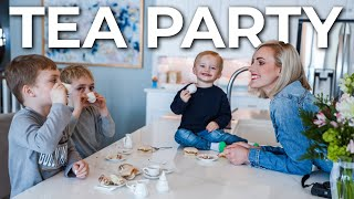 Mom Of Boys TEA PARTY!