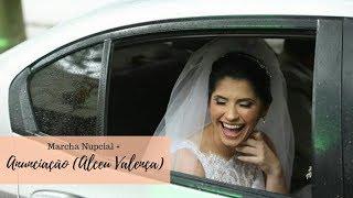 Entrada da noiva: Marcha Nupcial + Anunciação (Alceu Valença) por Mayara Dias