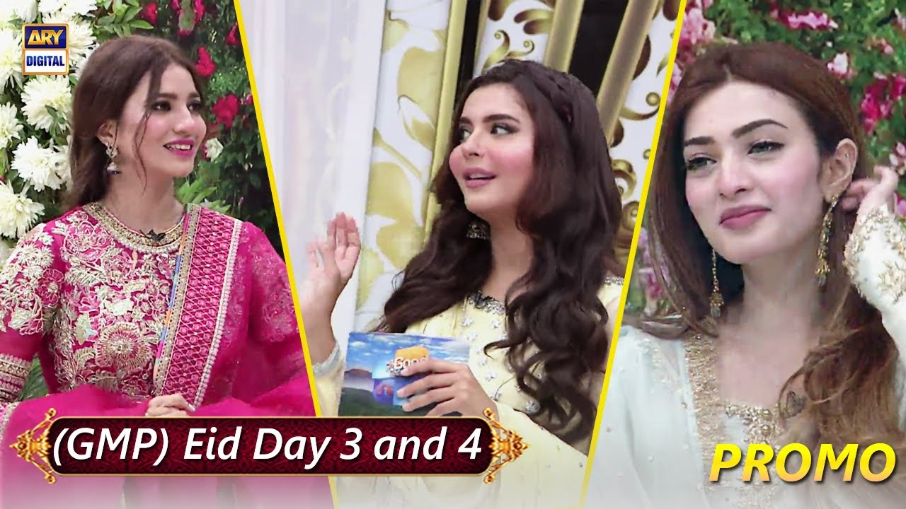 Eid special show of Good Morning Pakistan on Eid Day 3 and 4 at 10:00 AM only on ARY Digital