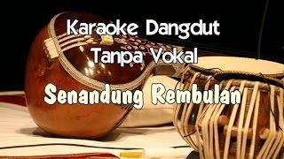 Karaoke Senandung Rembulan (Tanpa Vokal)