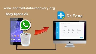 [Whatsapp Data Recovery]: How to Recover Whatsapp History from Sony Xperia Z3 on Mac