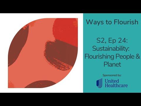 S2, Ep 24 - Sustainability: Flourishing People & Planet