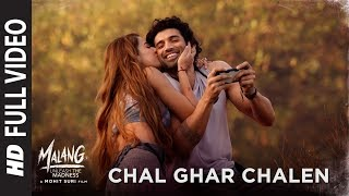 Full-Video-Chal-Ghar-Chalen-Malang-Aditya-R-K-Disha-P-Mithoon-ft-Arijit-Singh-Sayeed-Q