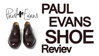 Paul Evans Shoe Review - Cap-toe Dress Shoes - Men's Footwear Video Reviews