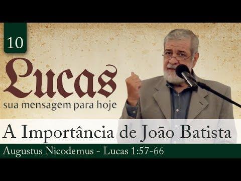 10. A Importância de João Batista - Pregador
