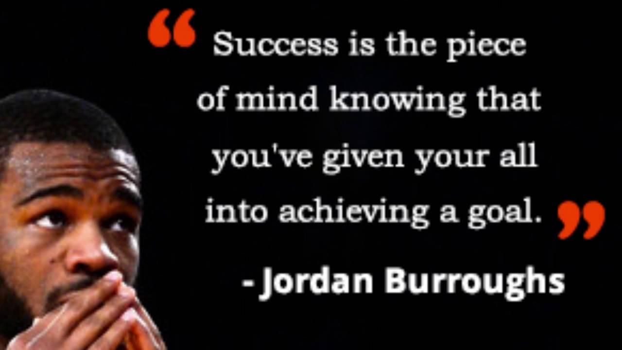 Jordan Burroughs Motivation Quotes