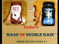 Endura Mass| Endura Double Gain Advance|Comparison|Mass Gainer REVIEW