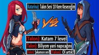 RAKİBİ 10 KERE KESMEYE ÇALIŞMAK !! KATARİNA VS TALON | Ogün Demirci